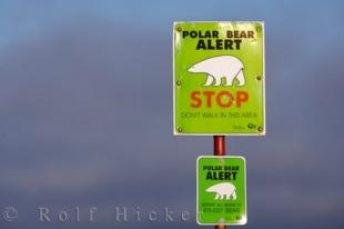 photo of Polar Bear Alert Sign Churchill Manitoba